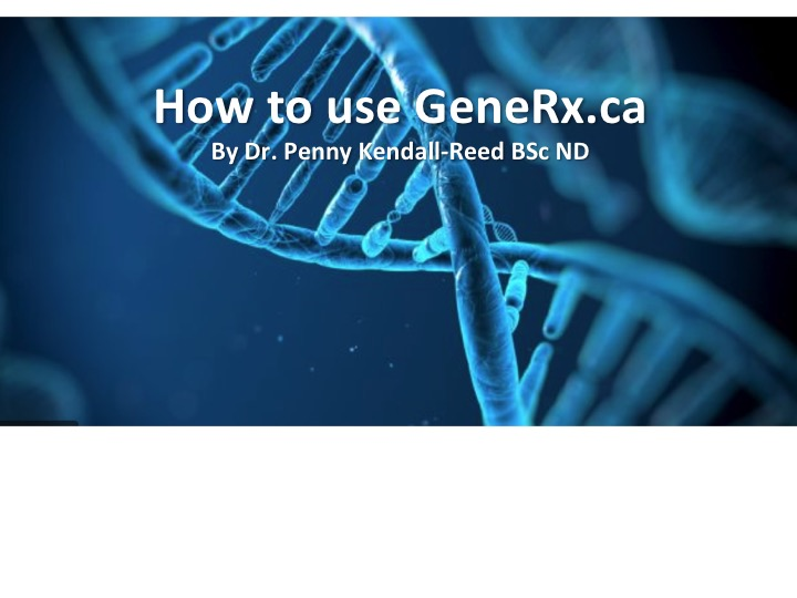 How to use GeneRx.ca